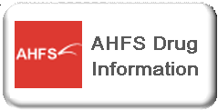 American Hospital Formulary Service (AHFS) Drug Information
