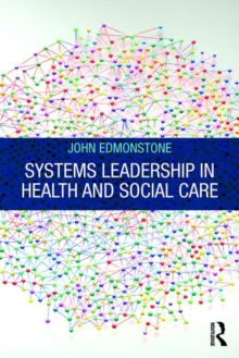 Systems Leadership in Health and Social Care