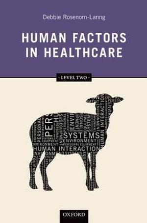 Human factors in healthcare: level one