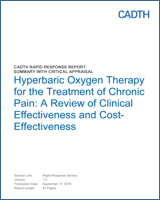 Hyperbaric Oxygen Therapy for the Treatment of Chronic Pain: A Review of Clinical Effectiveness and Cost-Effectiveness