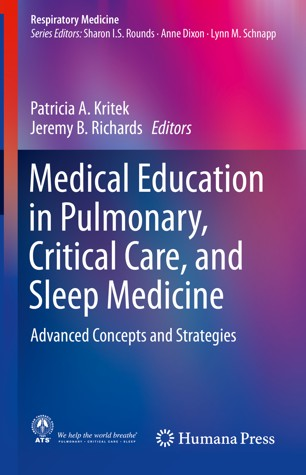 Medical Education in Pulmonary, critical care, and sleep medicine advanced concepts and strategies