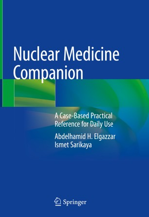 Nuclear Medicine Companion: A Case-Based Practical Reference for Daily Use