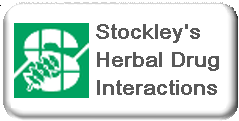 Stockleys Herbal Drug Interactions